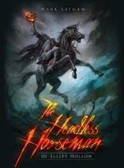 Headless Horseman of Sleepy Hollow, The