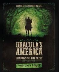 Dracula's America - Shadows of the West - Forbidden Power