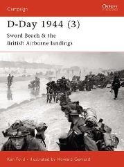 D-Day 1944 (3) - Sword Beach & The British Airborne Landings