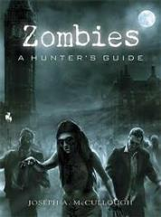 Zombies - A Hunter's Guide
