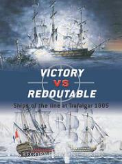 Victory vs. Redoutable - Ships of the Line at Trafalgar 1805