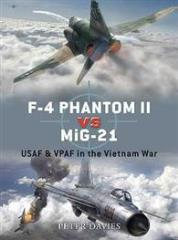 F-4 Phantom II vs. MiG-21 - USAF & VPAF in the Vietnam War