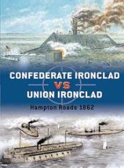 Confederate Ironclad vs. Union Ironclad - Hampton Roads 1862