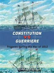 Constitution vs. Guerriere - Frigates During the War of 1812
