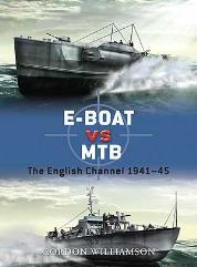 E-Boat vs. MTB - The English Channel 1941-45