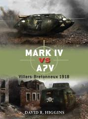 Mark IV vs. A7V - Villers-Bretonneux 1918