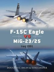 F-15C Eagle vs. MiG-23/25 - Iraq 1991