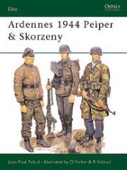 Ardennes 1944 Peiper and Skorzeny