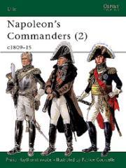 Napoleon's Commanders (2) - c. 1809-15