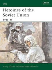 Heroines of the Soviet Union - 1941-45
