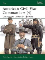 American Civil War Commanders (4) - Confederate Leaders in the West