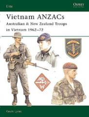 Vietnam ANZACs - Australian & New Zealand Troops in Vietnam 1962-72
