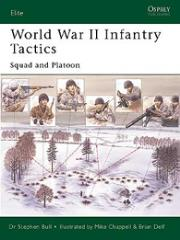 World War II Infantry Tactics - Squad and Platoon
