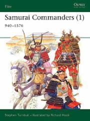 Samurai Commanders (1) - 940-1576