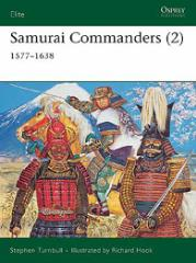 Samurai Commanders (2) - 1577-1638