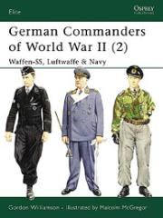German Commanders of World War II (2) - Waffen-SS, Luftwaffe & Navy