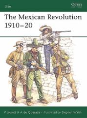 Mexican Revolution 1910-20, The