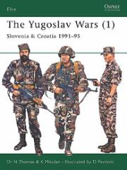 Yugoslav Wars, The (1) - Slovenia & Croatia 1991-95
