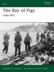 Bay of Pigs, The - Cuba 1961