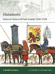 Hatamoto - Samurai Horse and Foot Guards 1540-1724