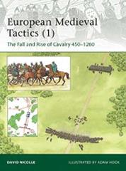 European Medieval Tactics #1 - The Rise and Fall of Cavalry 450-1260