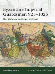Byzantine Imperial Guardsmen 925-1025 - The Taghmata and Imperial Guard