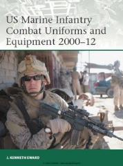 US Marine Infantry Combat Uniforms and Equipment 2000-2012