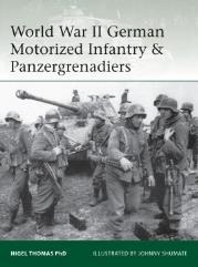 German Motorized Infantry & Panzergrenadiers