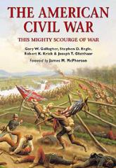 American Civil War, The - This Mighty Scourge of War