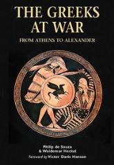 Greeks at War, The - From Athens to Alexander