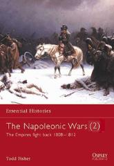 Napoleonic Wars, The (2) - The Empires Fight Back 1808-1812