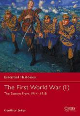 First World War, The (1) - The Eastern Front 1914-1918