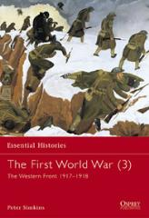 First World War, The (3) - The Western Front 1917-1918