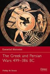 Greek and Persian Wars 499-386 BC, The