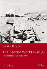 Second World War, The (4) - The Mediterranean 1940-1945