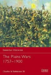 Plains Wars, The - 1757-1900