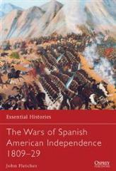 Wars of Spanish American Independence 1809-29