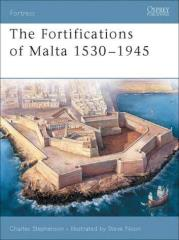 Fortifications of Malta 1530-1945, The
