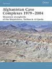 Afghanistan Cave Complexes 1979-2004