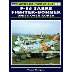 F-86 Sabre Fighter-Bomber Units Over Korea