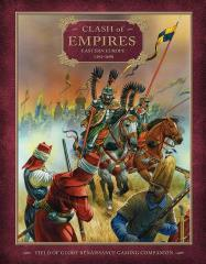 Renaissance Companion #3 - Clash of Empires, Eastern Europe 1494-1698