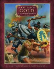 Cities of Gold - Africa and the Americas 1494-1698