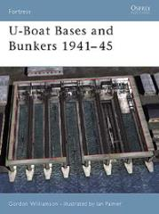 U-Boat Bases and Bunkers 1941-45