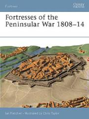 Fortresses of the Peninsular War 1808-14