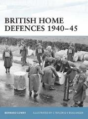 British Home Defenses - 1940-45