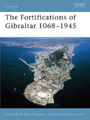 Fortifications of Gibraltar 1068-1945, The