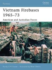 Vietnam Firebases 1965-73 - American and Australian Forces
