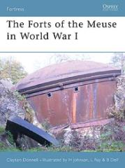 Forts of the Meuse in World War 1, The