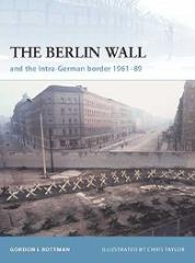 Berlin Wall, The and The Intra-German Border 1961-89