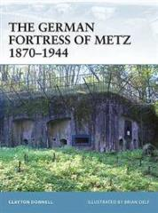 German Fortress of Metz 1870-1944, The